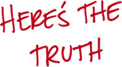 heres_the_truth
